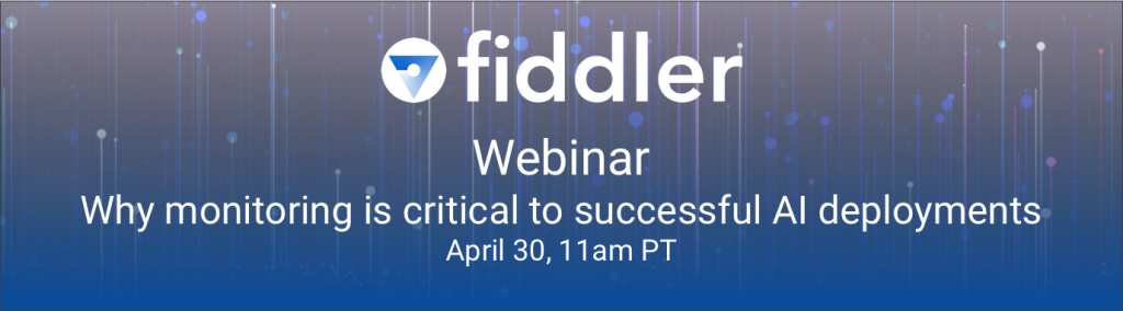 Webinar: Why monitoring is critical to successful AI deployments