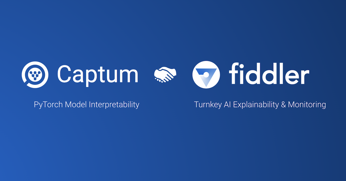 Fiddler & Captum join hands to enhance explainable AI offerings